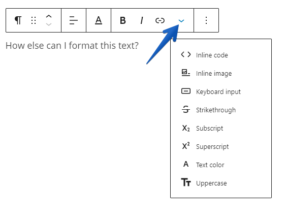 showing the little dropdown arrow for text formatting